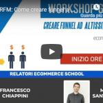 """[Video] Webinar """"Matrice RFM: Come creare funnel a basso costo ma alte conversioni"""""""