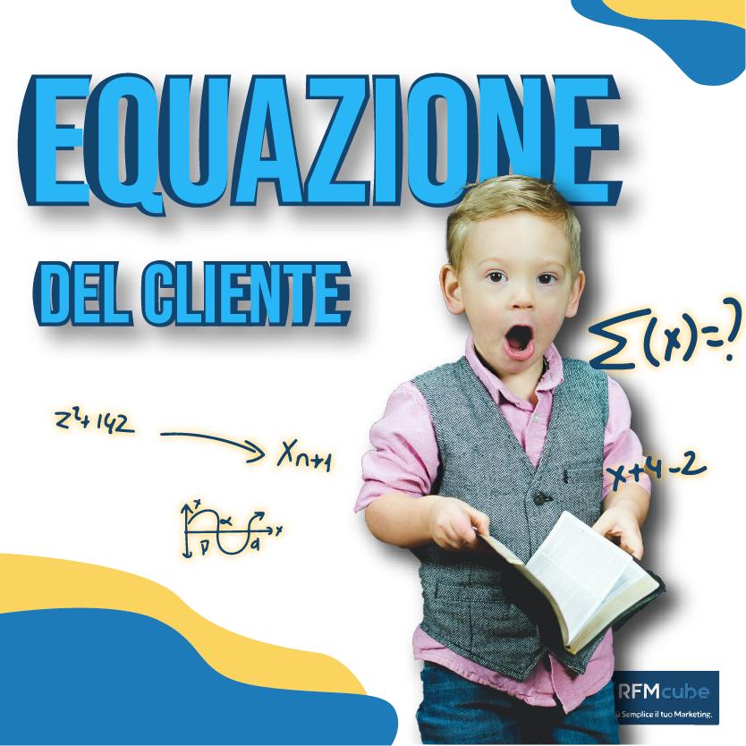 equazione del cliente